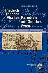 Friedrich Theodor Vischer - Parodien auf Goethes 'Faust'