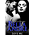 Love Me (Contemporary Romance) (Take Me Book 2)