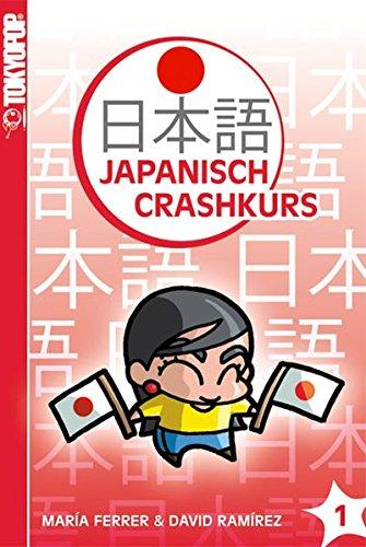 Japanisch-Crashkurs 01: Der Crashkurs für Anfänger!