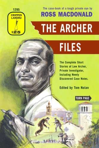 the-archer-files-the-complete-short-stories-of-lew-archer-private-investigator-including-newly-disco