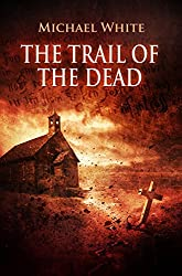 The trail of the dead: A vampire thriller (Witchblood Book 1) (English Edition)