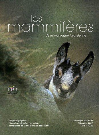 Les mammifères de la montagne jurassienne par Dominique Michelat