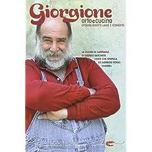 Giorgione. Orto e cucina