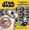 Disney Star Wars - Je découvre avec mon rayon laser par Hemma