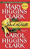 Deck the Halls by Mary Higgins Clark (October 26,2010)