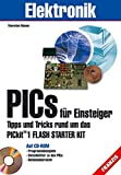 PICs für Einsteiger Tipps und Tricks rund um das PICkit 1 Flash Starter Kit