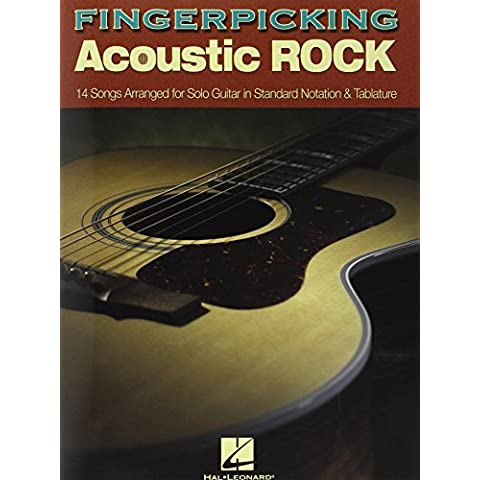 Fingerpicking Acoustic Rock: 14 Songs Arranged for Solo Guitar in Standard Notation and Tab by Hal Leonard Publishing Corporation (Creator) (12-Dec-2006) Paperback - Acoustic Solo Tabs