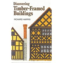 Timber-framed Buildings (Discovering) (Discovering S.)