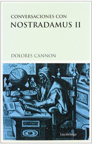 Conversaciones con Nostradamus, II (TESTIMONIOS Y VIVENCIAS)