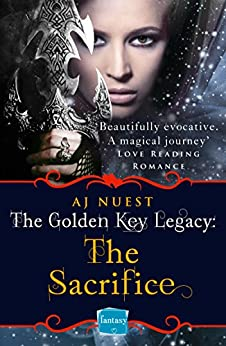The Sacrifice (The Golden Key Legacy, Book 2) by [Nuest, AJ]