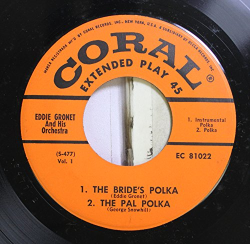 eddie-gronet-and-his-orchestra-45-rpm-1-the-bride-the-small-cafe-polka-the-toyland-circus-polka