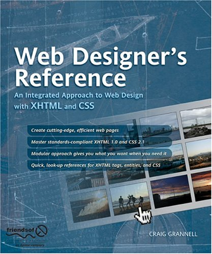 Web Designeras Reference: An Integrated Approach to Web Design with XHTML and CSS