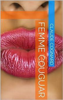 Femme Cougar par [Cognard, Claude]