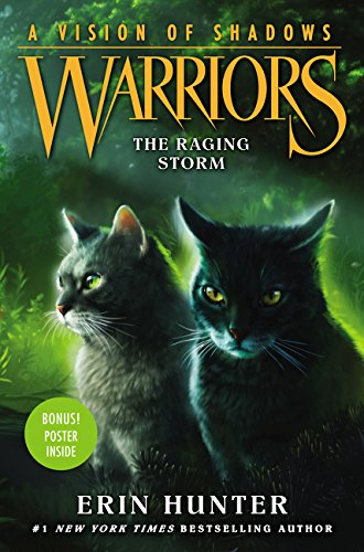Warriors: A Vision of Shadows #6: The Raging Storm por Erin Hunter