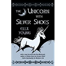 The Unicorn with Silver Shoes