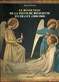 Le renouveau de la peinture religieuse en France (1800-1860)