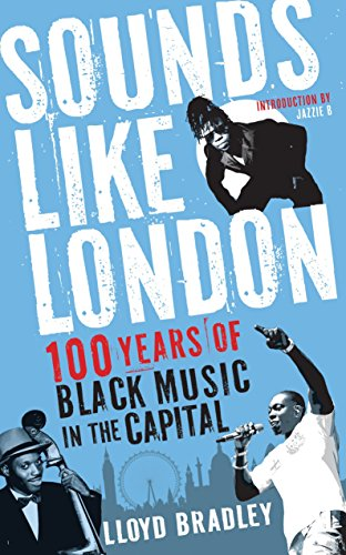 Sounds Like London: 100 Years of Black Music in the Capital