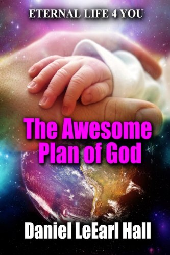 The Awesome Plan of God