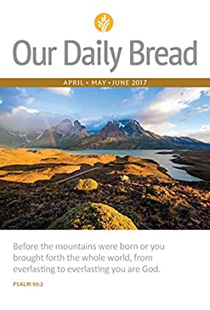 New Daylight May  August 2017 Sustaining your daily journey with the Bible