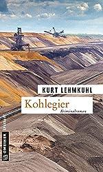 Kohlegier: Kriminalroman (Kriminalromane im GMEINER-Verlag)