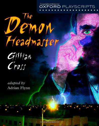 Oxford Playscripts: Demon headmaster (The) (Oxford Modern Playscripts)