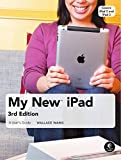 My New iPad: A User's Guide (3rd Edition) (My New... (No Starch Press))