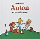 """Afficher """"Anton et les rabat-joie"""""""