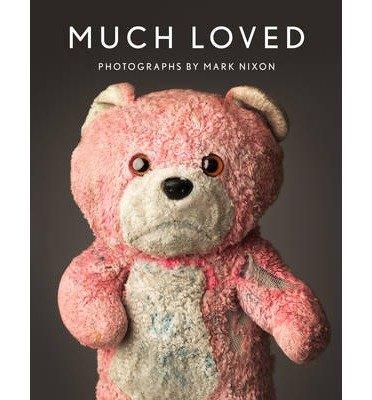 [(Much Loved)] [Author: Mark Nixon] published on (November, 2013)
