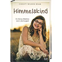 Himmelskind by Christy Wilson Beam (2016-02-11)