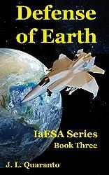 Defense of Earth (IaESA Book 3)