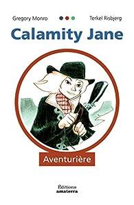 Calamity Jane : Aventurière par Gregory Monro