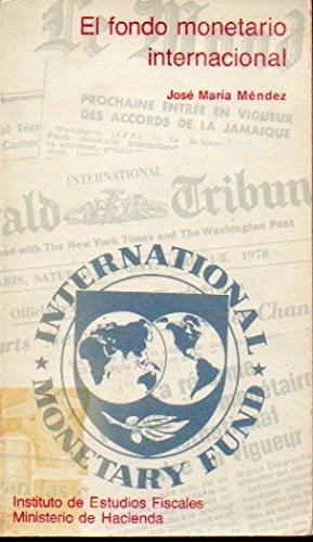 El fondo monetario internacional: La segunda enmienda (Libros de bolsillo del Instituto de Estudios Fiscales)