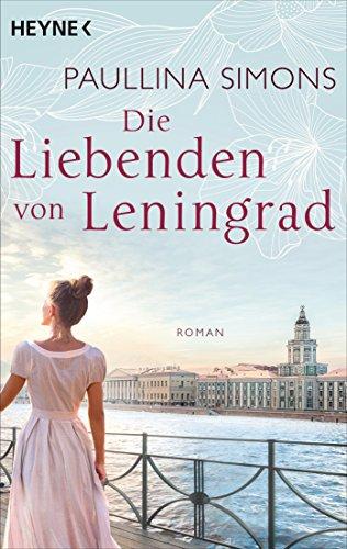 Schütteln Van (Die Liebenden von Leningrad: Roman (Die Tatiana und Alexander-Saga 1))