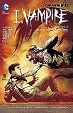 I, Vampire Volume 3: Wave of Mutilation TP (The New 52) (The New 52!: I, Vampire)