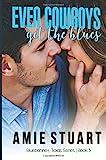 Even Cowboys Get The Blues: Volume 5 (Bluebonnet, Texas)