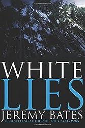 White Lies by Jeremy Bates (2016-04-29)