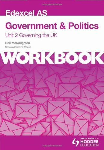 Edexcel AS Government & Politics Unit 2 Workbook: Governing the UK by McNaughton, Neil (April 25, 2014) Paperback