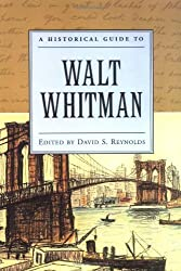 A Historical Guide to Walt Whitman
