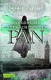 Die Pan-Trilogie 01. Das geheime Vermächtnis des Pan