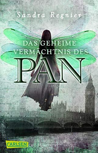 Die Pan-Trilogie 1: Das geheime Vermächtnis des Pan -