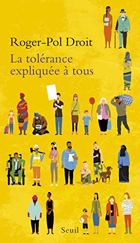 La Tolérance expliquée à tous par Roger-pol Droit