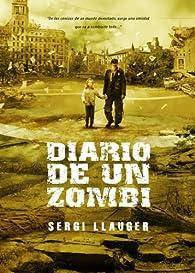 Diario de un Zombie par Sergio Llauger