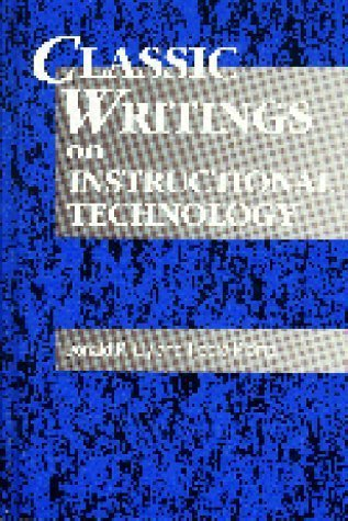 Classic Writings on Instructional Technology (Vol 1) by Gary J. Anglin (1996-04-15)