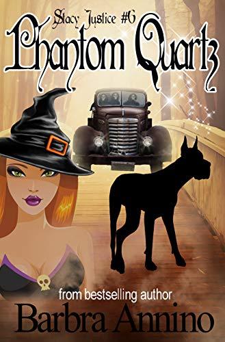 Phantom Quartz (A Stacy Justice Mystery Book 6) (English Edition)