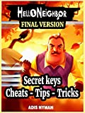 Hello Neighbor book : Complete walkthrough / Guide / Tips / How to beat win and more! (English Edition)