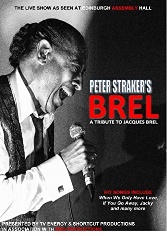 Peter Straker's BREL (a tribute to Jacques Brel)