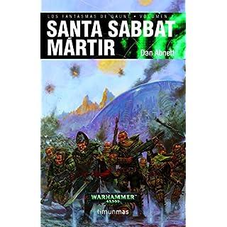 Santa Sabbat Mártir (NO Warhammer 40000, Band 6)