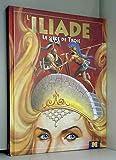 L'Iliade - Le siège de Troie - Editions Gimag - 16/09/2007