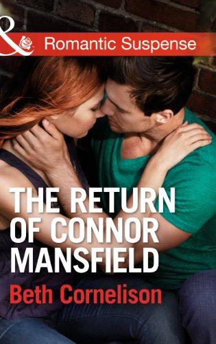 The Return of Connor Mansfield (Mills & Boon Romantic Suspense)