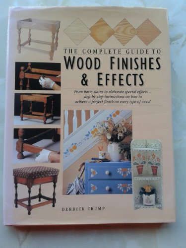 the-complete-guide-to-wood-finishes-and-effects-from-basic-stains-to-elaborate-special-effects-step-